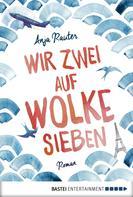 Anja Rauter: Wir zwei auf Wolke sieben ★★★