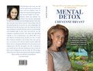 Cheyenne Bryant: Mental Detox