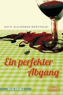Ruth Gleissner-Bartholdi: Ein perfekter Abgang ★★★★