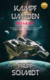 Kampf um Eden - Red Galaxy