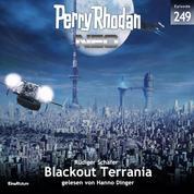 Perry Rhodan Neo 249: Blackout Terrania