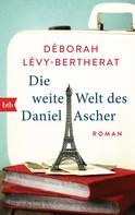 Déborah Lévy-Bertherat: Die weite Welt des Daniel Ascher ★★★★