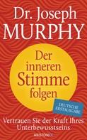 Joseph Murphy: Der inneren Stimme folgen ★★★★