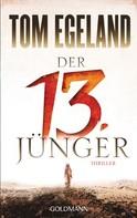 Tom Egeland: Der 13. Jünger ★★★★