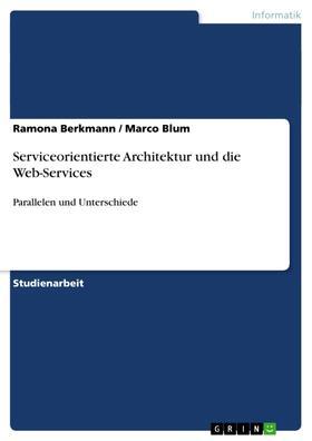 Serviceorientierte Architektur und die Web-Services