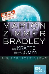Die Kräfte der Comyn - Ein Darkover Roman