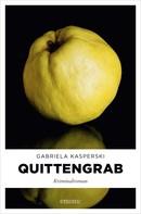 Gabriela Kasperski: Quittengrab ★★★