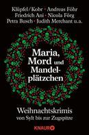 Michelle Stöger: Maria, Mord und Mandelplätzchen ★★★★
