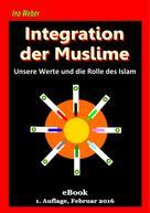 Ino Weber: Integration von Muslimen ★★★★