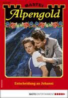 Steffi Seethaler: Alpengold 307 - Heimatroman