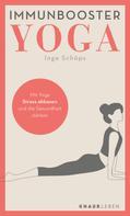Inge Schöps: Immunbooster Yoga ★★★★★