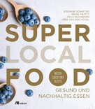 Stefanie Schäfter: Super Local Food ★★★★