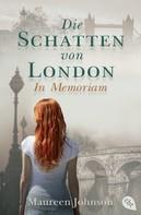Maureen Johnson: Die Schatten von London - In Memoriam ★★★★