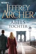 Jeffrey Archer: Abels Tochter ★★★★