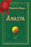 Vladimir Megre: Anasta (Volume 10, of The Ringing Cedars Of Russia Series) ★★★★★