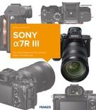 Andreas Hermann: Kamerabuch Sony a7R III