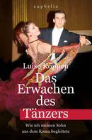 Luise Köppen: Das Erwachen des Tänzers