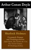 Arthur Conan Doyle: Sherlock Holmes: Gesammelte Romane und Detektivgeschichten