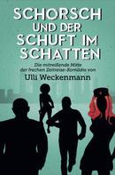 Ulli Weckenmann: Schorsch und der Schuft im Schatten