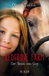 Redgrove Farm – Der Traum vom Sieg