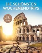Holger Wolandt: HOLIDAY Reisebuch: Die schönsten Wochenendtrips ★★★