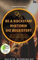 Simone Janson: Be a Rockstar! Rhetorik die begeistert