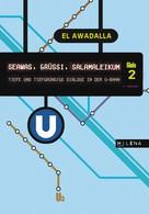 El Awadalla: SEAWAS, GRÜSSI, SALAMALEIKUM ★★