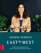 Jasmine Hemsley: East by West
