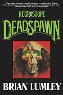 Brian Lumley: Necroscope V: Deadspawn