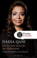 Nadia Qani: Ich bin eine Deutsche aus Afghanistan ★★★★