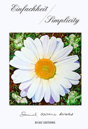 Einfachheit / Simplicity - Gedichte