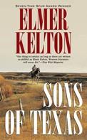 Elmer Kelton: Sons of Texas