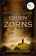 Petra E. Jörns: Legende der Welten - Band 1: Erben des Zorns ★★★★