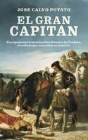 José Calvo Poyato: El Gran Capitán