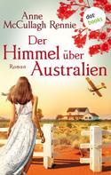 Anne McCullagh Rennie: Der Himmel über Australien ★★★★