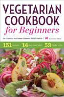 Rockridge Press: Vegetarian Cookbook for Beginners