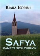 Kiara Borini: Safya kämpft sich zurück!