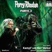 Perry Rhodan Neo 68: Kampf um Ker'Mekal - Die Zukunft beginnt von vorn