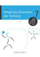 Jörg Madinger: Effektives Einwerfen der Torhüter Teil 2
