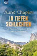 Anne Chaplet: In tiefen Schluchten ★★★★