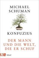 Michael Schuman: Konfuzius ★★★★★