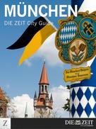 DIE ZEIT: München ★★★