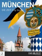 München - DIE ZEIT City Guide