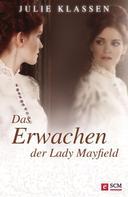 Julie Klassen: Das Erwachen der Lady Mayfield ★★★★