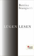 Bettina Stangneth: Lügen lesen ★★★★