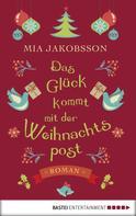 Mia Jakobsson: Das Glück kommt mit der Weihnachtspost ★★★★