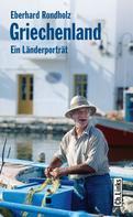 Eberhard Rondholz: Griechenland ★★★