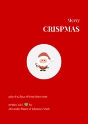 Merry Crispmas - a festive, data-driven short story