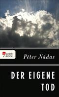 Péter Nádas: Der eigene Tod ★★★★