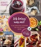 Birgit Irgang: Ich bring' was mit ★★★★
